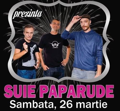 CONCERT: Suie Paparude sambata 26 martie in Vansses