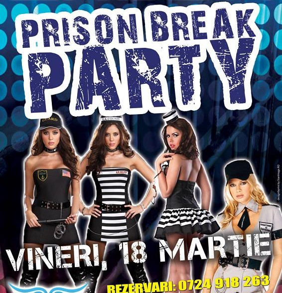 Prison Break Party vineri 18 martie in Crush