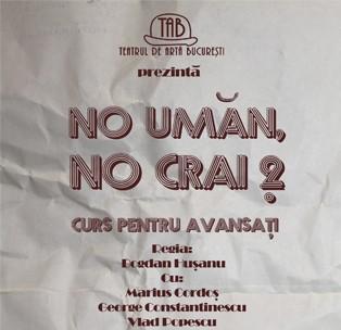 """Premiera in Constanta: """"NO UMAN, NO CRAI 2"""" pe 20 martie"""