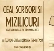 """TEATRU: """"Ceai, scrisori si mizilicuri"""" joi 10 martie"""