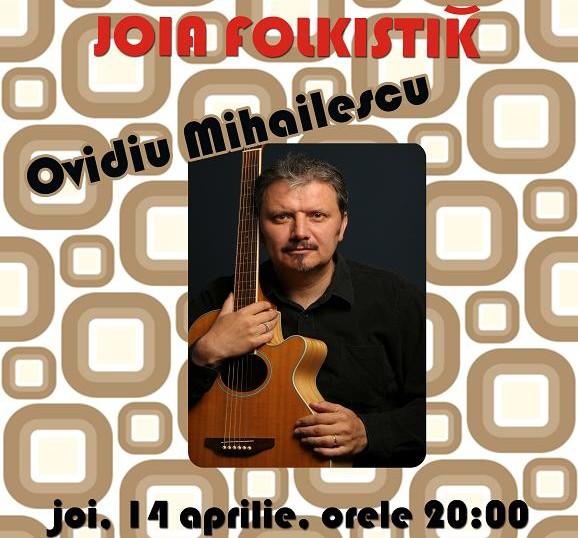 FOLK: Ovidiu Mihailescu in Karaoke Cafe