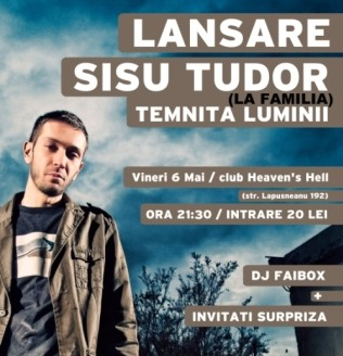 Lansare Sișu Tudor (La familia) în Haven's Hell