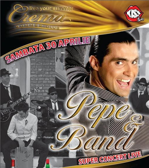 Pepe & Band in Crema Summer club din Mamaia