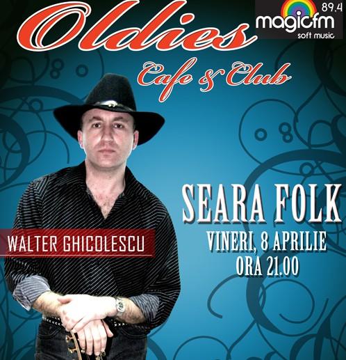 Seara FOLK cu Walter Ghicolescu