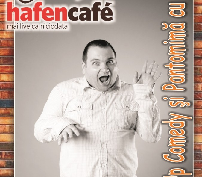 Stand-up comedy si pantomima cu Sica in Hafen Cafe