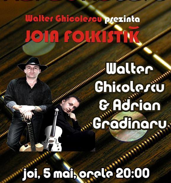 Concert Adrian Gradinaru si Walter Ghicolescu