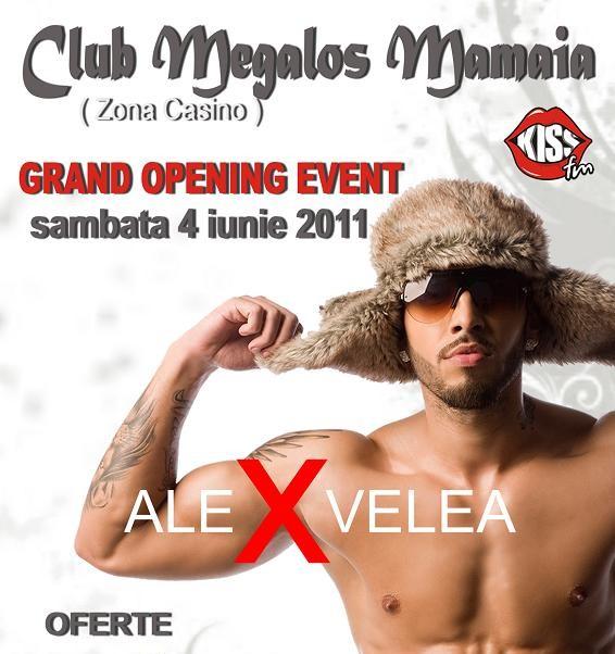 Grand Opening Event cu Alex Velea in Club Megalos Mamaia