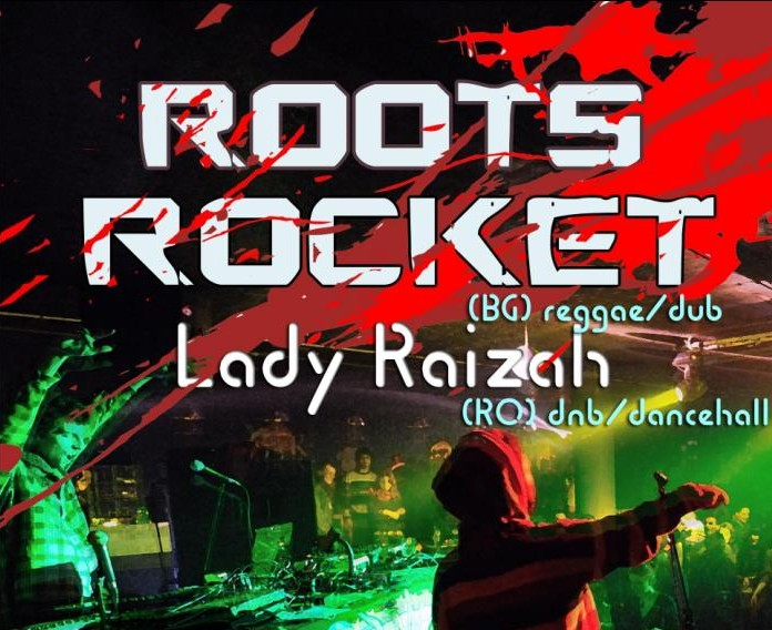 Roots Rocket si Lady Raizah in PuLse
