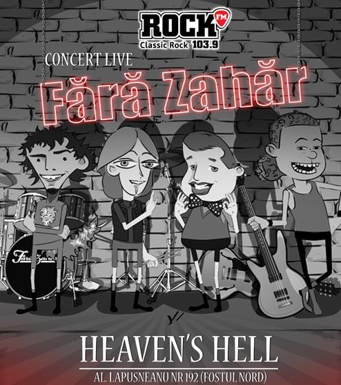 Concert LIVE cu trupa FARA ZAHAR