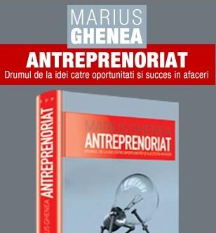 Discutii despre antreprenoriat si lansare de carte cu Marius Ghenea!
