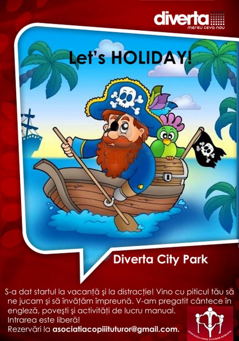 Let's Holiday cu Asociaţia Copiii Tuturor vara asta!