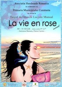 Targ handmade LA VIE EN ROSE in Mamaia!