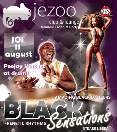 BLACK SENSATIONS  cu Peejay Vincent in JEZOO!