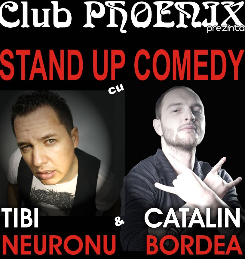 Stand-up comedy in Club Phoenix cu Bordea si Neuronu