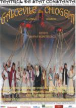 Galcevile din Chioggia la Teatrul de Stat Constanta