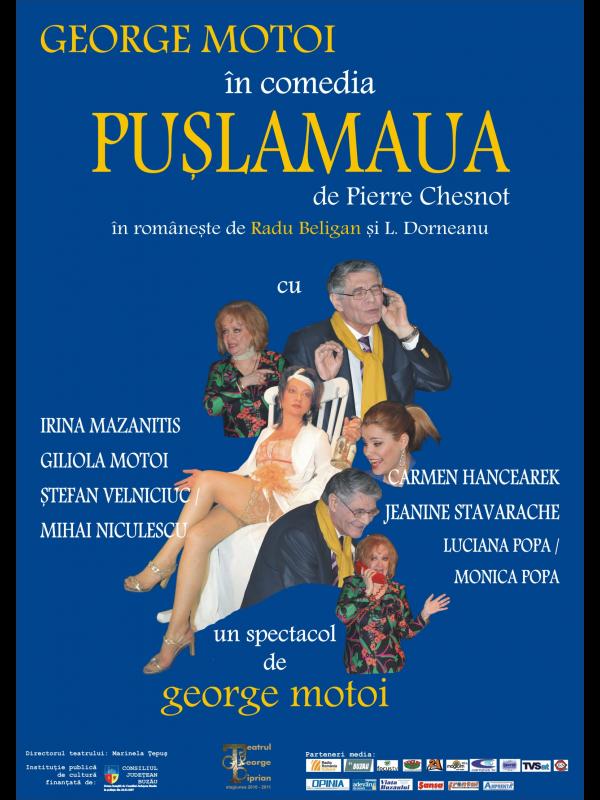 Teatru: PUSLAMAUA la Casa de Cultura