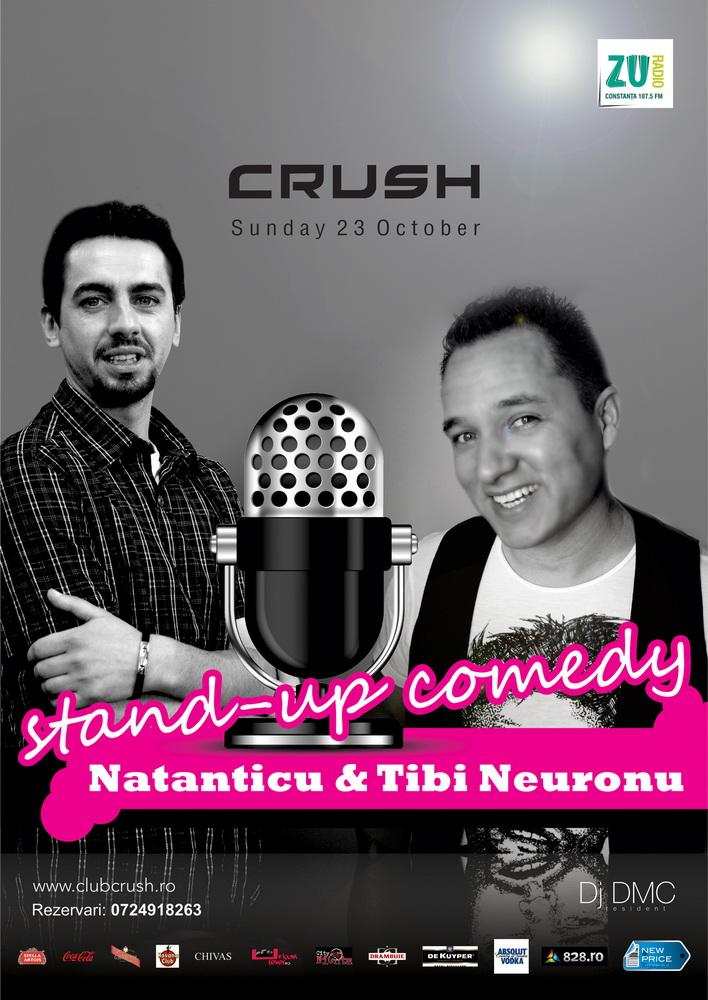 Tibi Neuronu si Natanicu, stand-up comedy in Crush