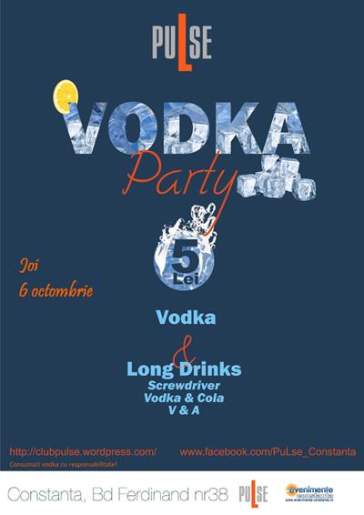 Club Pulse ti-a pregatit o Vodka Party
