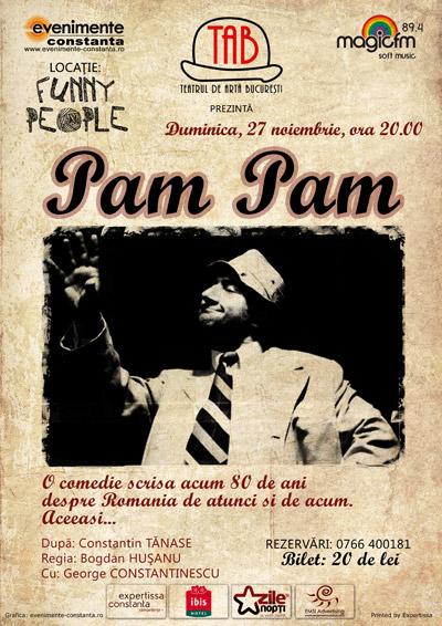 Castigati 6 bilete la comedia PAM PAM