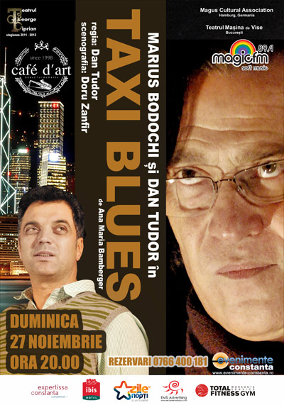 TEATRU: Taxi Blues cu Marius Bodochi si Dan Tudor