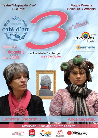 Premieră pe scena Cafe d'Art: 3 o'clock