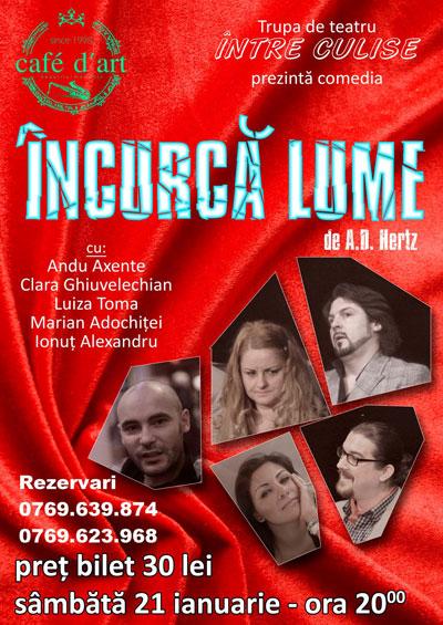 TEATRU: Comedia 'Incurca Lume' in Cafe d'Art