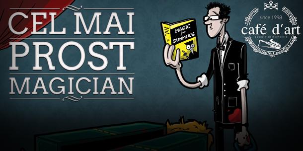 "PREMIERA: ""Cel mai prost magician"" cu Vlad Grigorescu"
