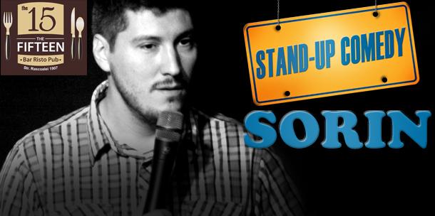 Stand-up comedy cu SORIN, in Fifteen Pub