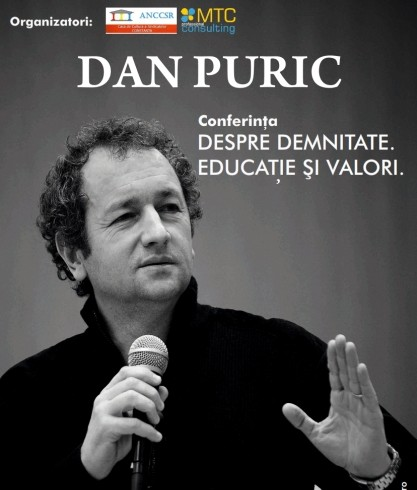 "DAN PURIC sustine conferinta ""DESPRE DEMNITATE, EDUCATIE SI VALORI"""