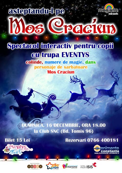 Spectacol pentru copii: AȘTEPTÂNDU-L PE MOȘ CRĂCIUN la Club SNC