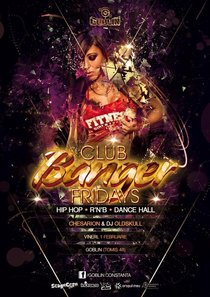 Club Banger Fridays in Goblin