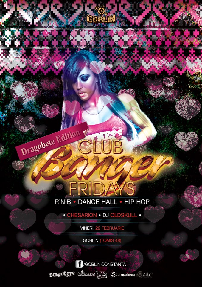 Club Bangers Friday – Dragobete in the house in Golbin