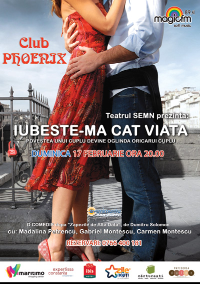 CONCURS: Castiga o INVITATIE DUBLA la comedia romantica IUBESTE-MA CAT VIATA din 17 februarie