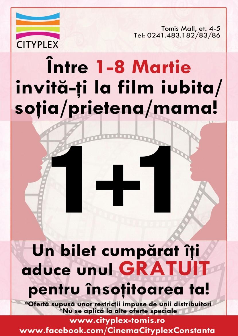 In perioada 1-8 martie ai 1+1 GRATIS la cinema Cityplex! Comanda talonul!