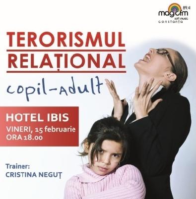 """Seminar: """"TERORISMUL RELAȚIONAL"""" cu Cristina Neguț la Hotel IBIS"""