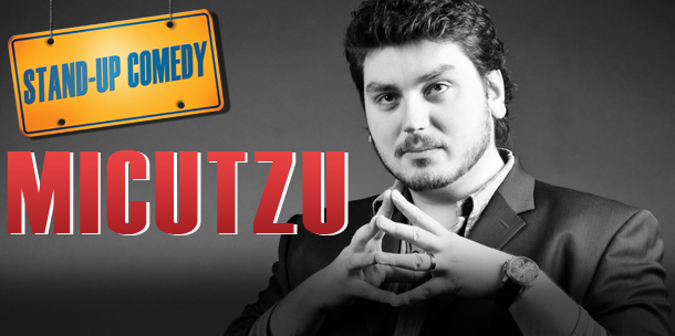 STAND-UP COMEDY cu MICUTZU in Alemannia