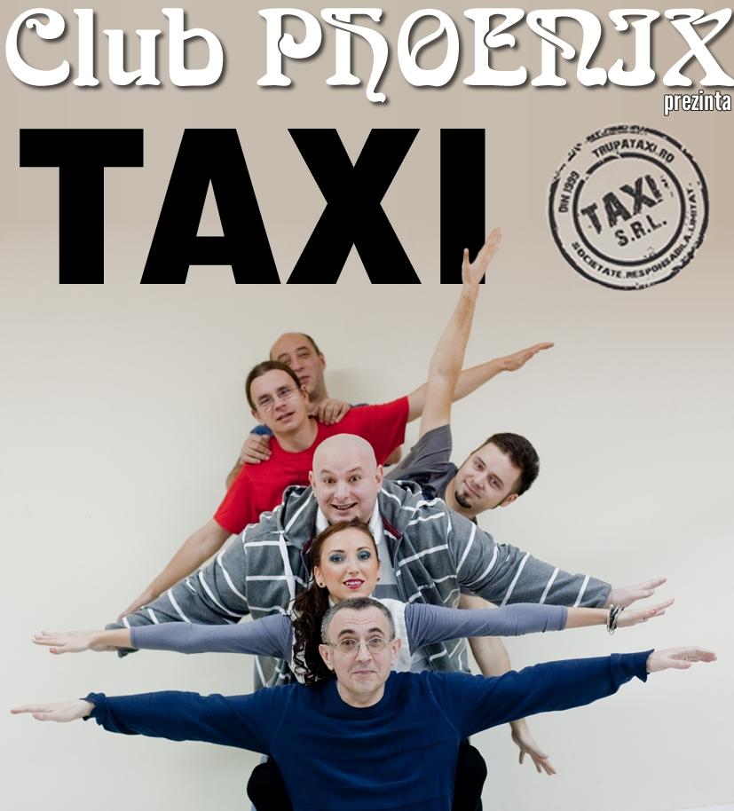 Concert TAXI în Club Phoenix