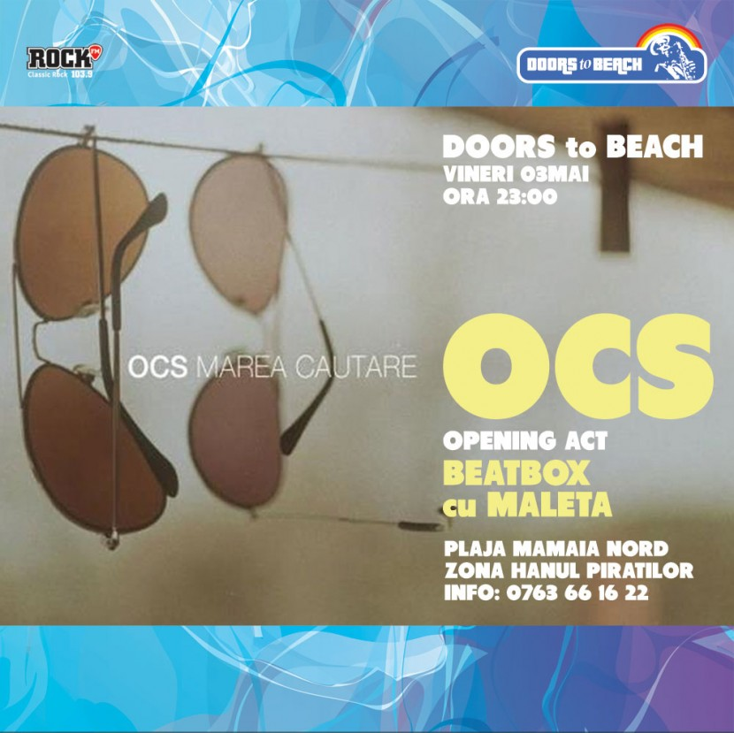Doors to Beach-  Deschidere de 1 Mai
