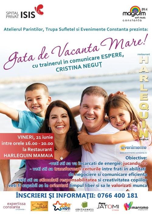 Atelier pentru parinti si copii: GATA DE VACANTA MARE cu Cristina Negut si Trupa Sufletel