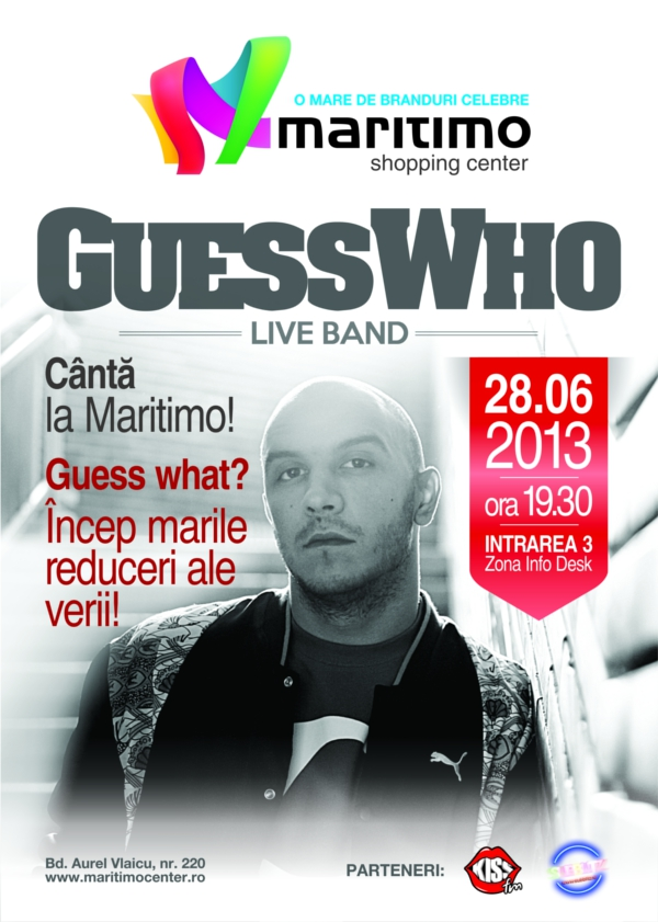 Concert GUESS WHO si startul reducerilor de vara la Maritimo