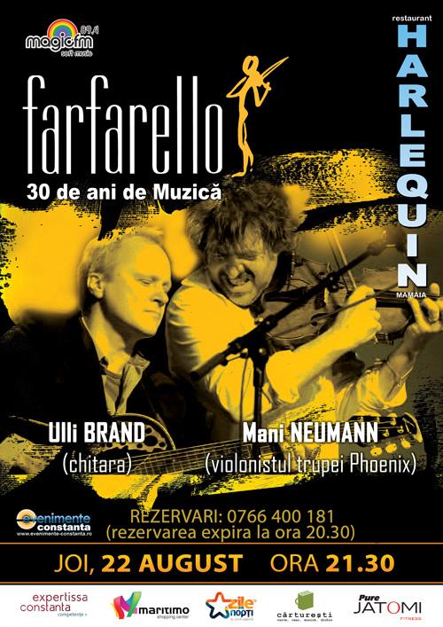 Violonistul diavolului, Mani Neumann, aduce proiectul FARFARELLO la Harlequin Mamaia