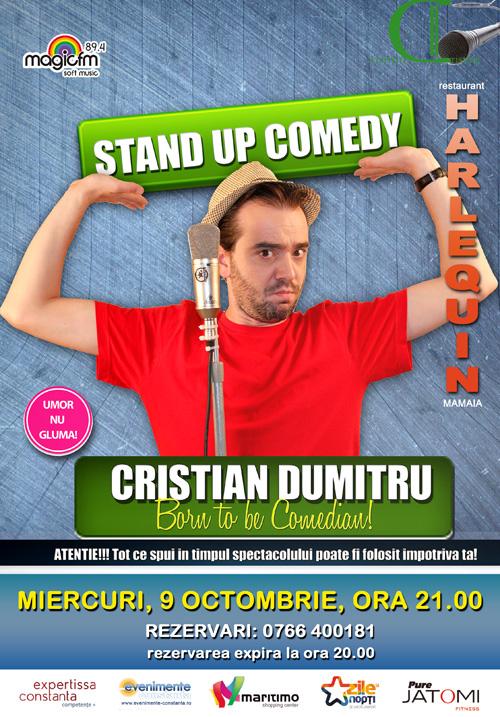 Stand-up comedy cu CRISTIAN DUMITRU la Harlequin Mamaia