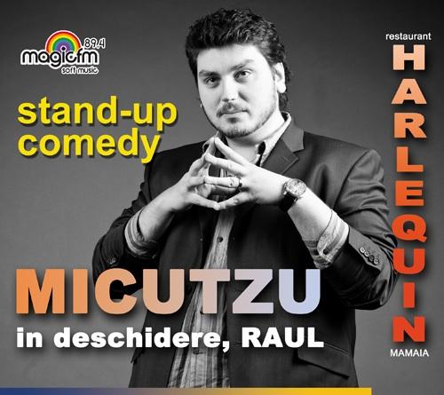 Stand-up comedy cu MICUTZU la Harlequin Mamaia