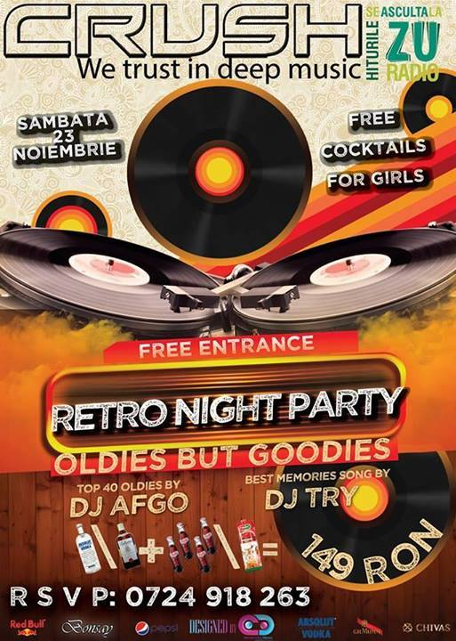 Retro Night Party, în club CRUSH. Oldies but Goldies time!