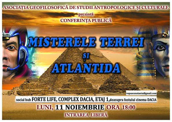 MISTERELE TERREI şi ATLANTIDA! Conferinţă inedită la Forte Life