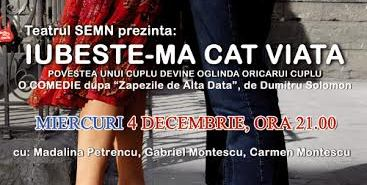Teatru: IUBESTE-MA CAT VIATA la Harlequin Mamaia