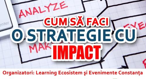 Conferinta: Cum sa faci o STRATEGIE CU IMPACT cu Cristian Negut la Forte Life