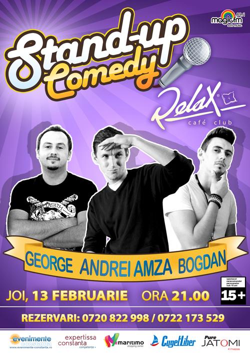 Stand-up Comedy cu ANDREI AMZA, BOGDAN şi GEORGE, în Relax Cafe