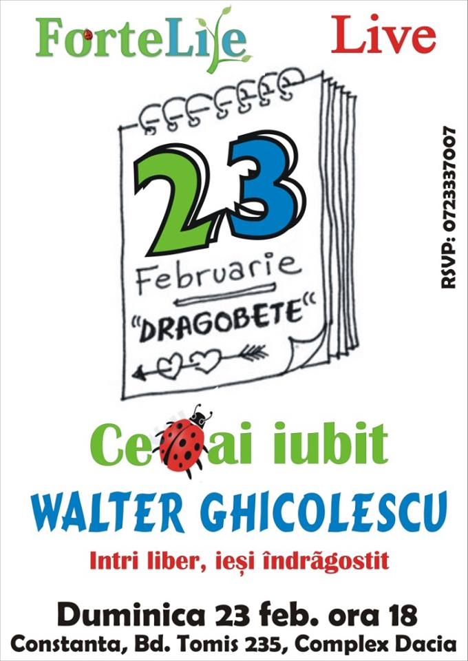 """Concert """"Ce-ai iubit"""", cu WALTER GHICOLESCU, la Forte Life"""