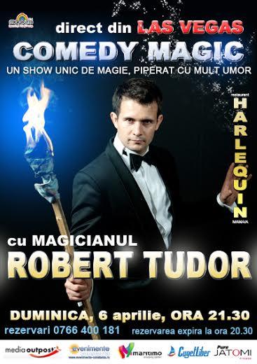 COMEDY MAGIC show cu ROBERT TUDOR la Harlequin Mamaia